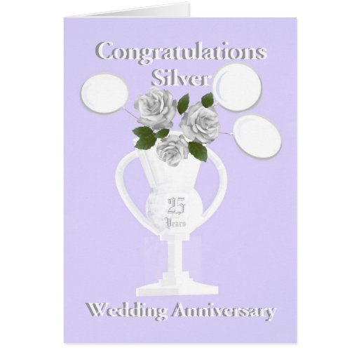 Silver Wedding Anniversary Congratulations 25 Yrs Greeting Cards