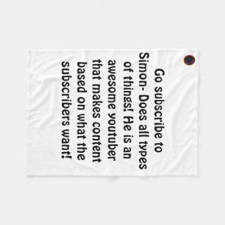 Simon- Does all types of things Blanket! Fleece Blanket