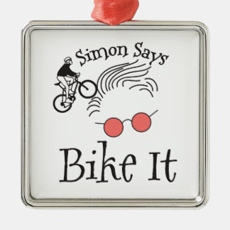 Simon Says bike it Metal Ornament