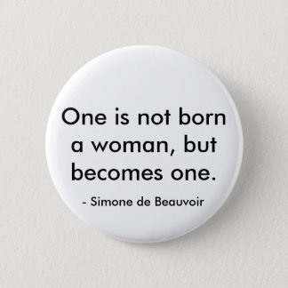 Simone de Beauvoir quote 6 Cm Round Badge