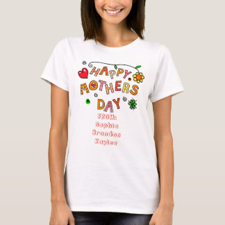 Simple and Fun Happy Mothers Day with Your Names T-Shirt