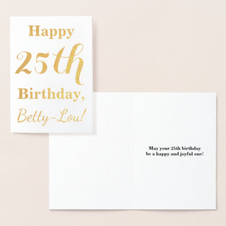 Simple Gold Foil 25th Birthday + Custom Name Foil Card