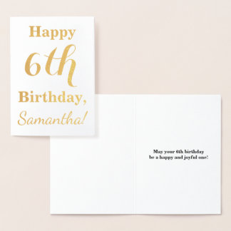 Simple Gold Foil 6th Birthday + Custom Name Foil Card