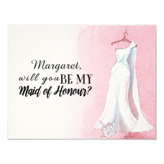 "Simple Gown ""Will you be my maid of honour"" 11 Cm X 14 Cm Invitation Card"