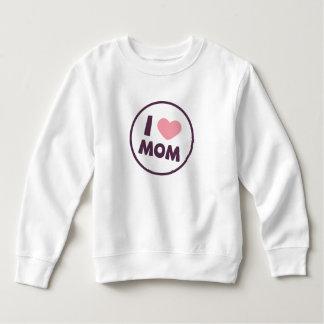 Simple I Love Mom Mother's Day | Sweatshirt