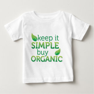 Simple Keep it buy organic Baby T-Shirt