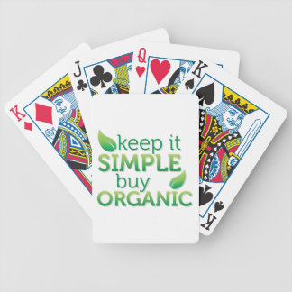 Simple Keep it buy organic Bicycle Playing Cards