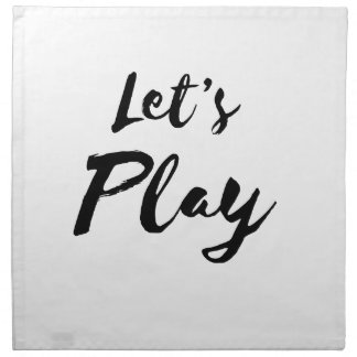 Simple Let's Play Funny Napkin