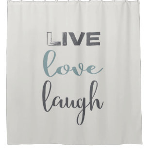 Simple Live Love Laugh Typography Quote Shower Curtain