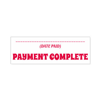 """Simple """"PAYMENT COMPLETE"""" Rubber Stamp"""