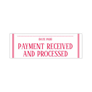 """Simple """"PAYMENT RECEIVED AND PROCESSED"""" Self-inking Stamp"""