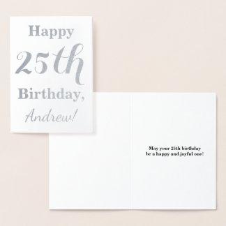Simple Silver Foil 25th Birthday + Custom Name Foil Card