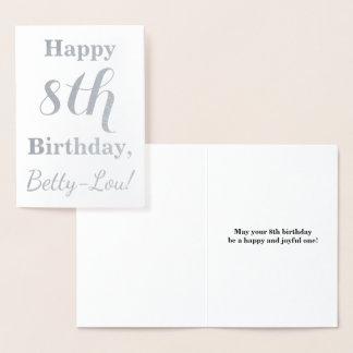 Simple Silver Foil 8th Birthday + Custom Name Foil Card