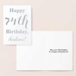 "Simple Silver Foil ""HAPPY 74th BIRTHDAY"" + Name Foil Card"