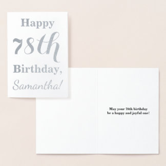 "Simple Silver Foil ""HAPPY 78th BIRTHDAY"" + Name Foil Card"