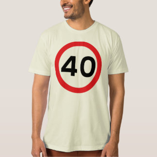 Simple speed limit 40th birthday organic t-shirt