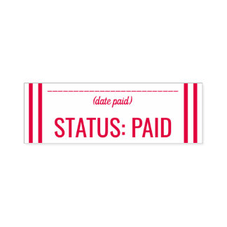 """Simple """"STATUS: PAID"""" Rubber Stamp"""