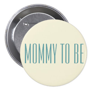 Simple Stylish Mommy To Be Blue Font For Baby Boy 7.5 Cm Round Badge