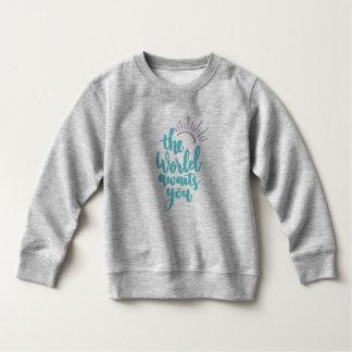 Simple The World Awaits You | Sweatshirt