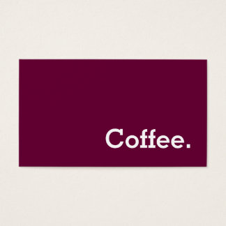 Simple Word Wine-colour Loyalty Coffee Punch Business Card