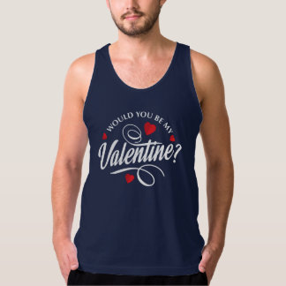 Simple Would You Be My Valentine | Tank Top