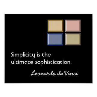 Simplicity and Sophistication - art print