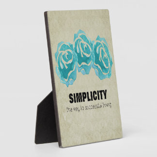 Simplicity Typography Quote with Teal Roses Plaque