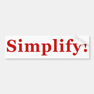 Simplify_2 Bumper Sticker