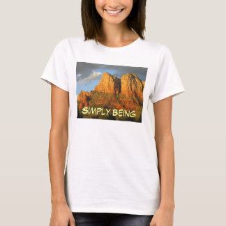 Simply Being pure and true T-Shirt