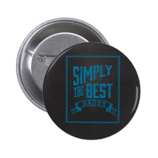 Simply Best Daddy Blue Chalkboard Buttons