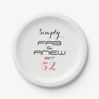 Simply FAB & ANEW at 52 - 7 Inch Paper Plate