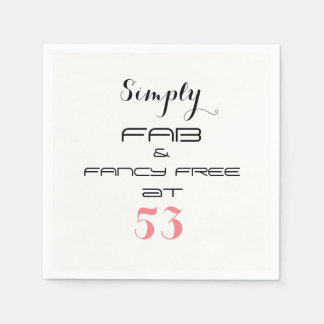 Simply FAB & FANCY FREE at 53 - Disposable Serviette