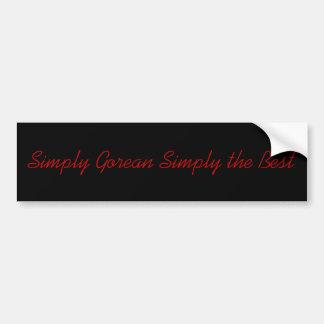 Simply Gorean Simply the Best Bumper Sticker