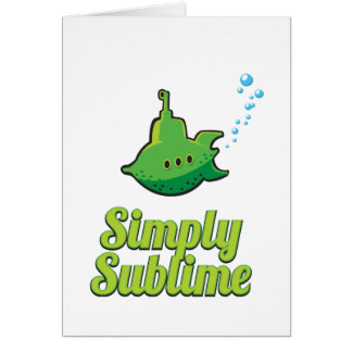 Simply Sublime. Greeting Card