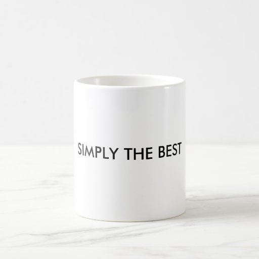 SIMPLY THE BEST in Black Letters Mug