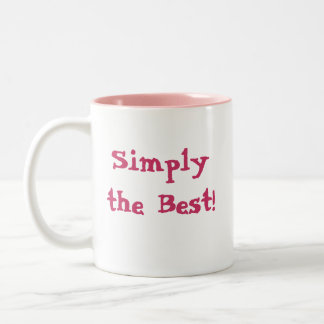 Simply the Best! Two-Tone Coffee Mug