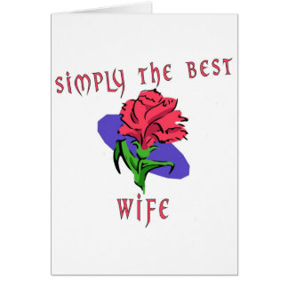 Simply The Best Wife Greeting Card
