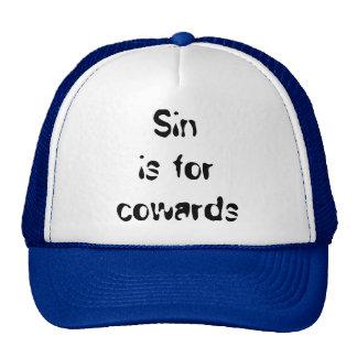 Sin is for cowards cap