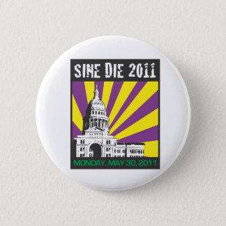 Sine Die 2011 Button
