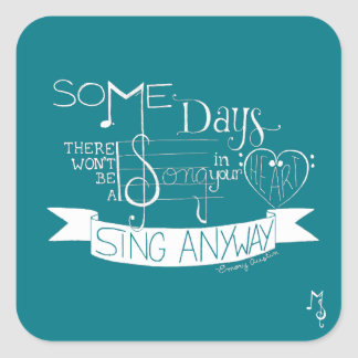 """Sing Anyway"" Sticker Sheet - Teal"