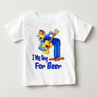 Sing For Beer Baby T-Shirt