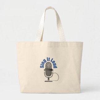 Sing It Loud Canvas Bags