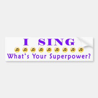 Sing Superpower Bumper Sticker