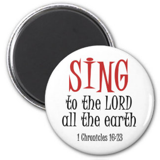 Sing to the Lord Magnet
