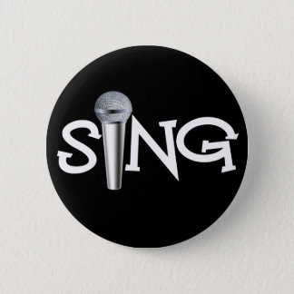 Sing with Microphone 6 Cm Round Badge