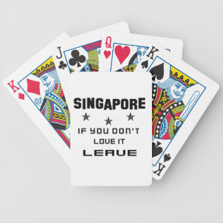 Singapore If you don't love it, Leave Bicycle Playing Cards
