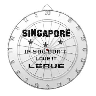 Singapore If you don't love it, Leave Dartboard