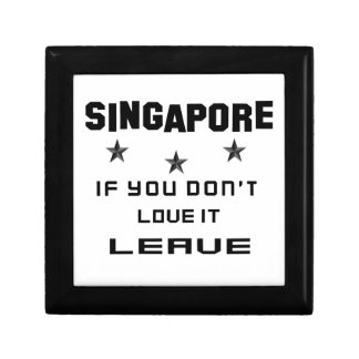 Singapore If you don't love it, Leave Small Square Gift Box