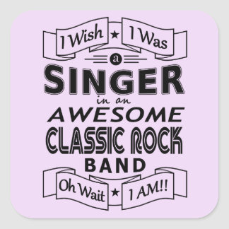 SINGER awesome classic rock band (blk) Square Sticker