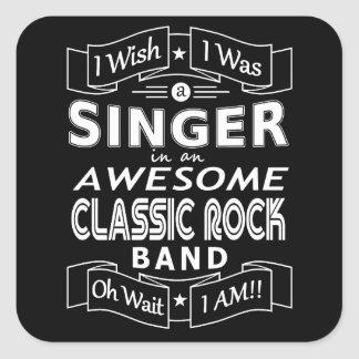 SINGER awesome classic rock band (wht) Square Sticker